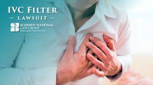 IVC Filter Injuries: Blood Clot Filter Lawsuit Schmidt National Law Group 1